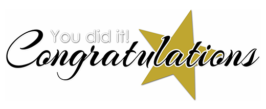 Graphic that says You Did it! Congratulations! with a gold star